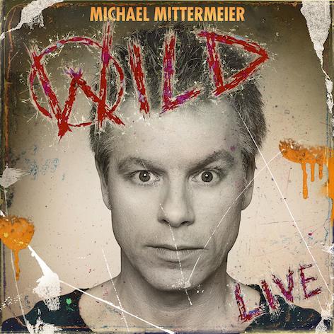 Michael Mittermeier Wild